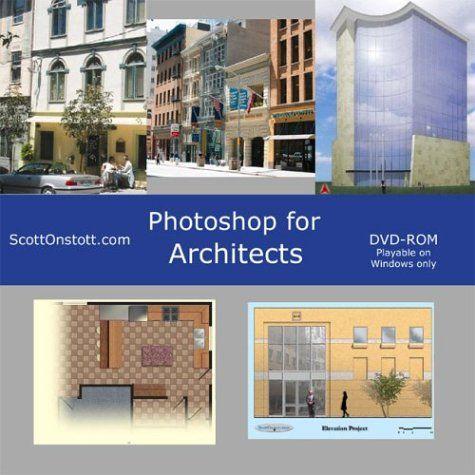 آموزش فتوشاپ برای معماران Photoshop Architects DVD ROM Scott Onstott