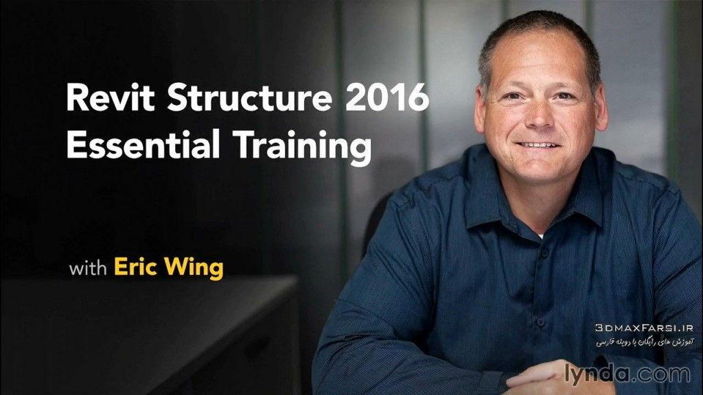 دانلود آموزش Revit Structure 2016 Essential Training