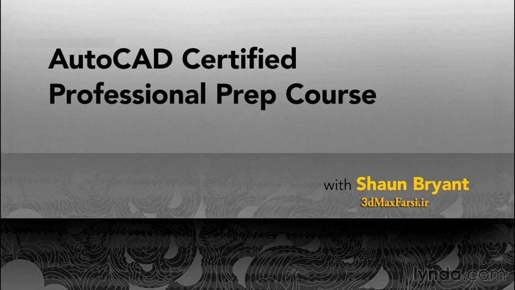 02-AutoCAD-Certified-Professional-Prep-Course