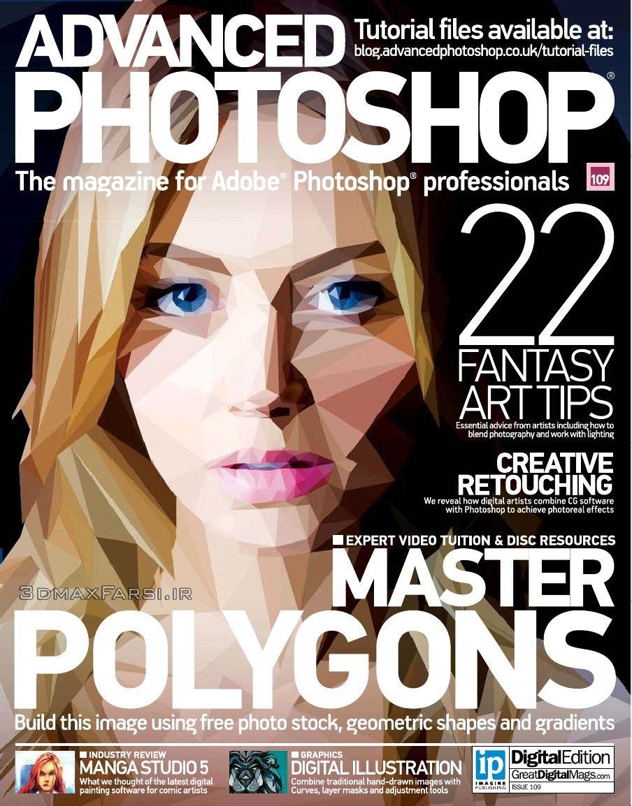 دانلود مجله گرافیکی تخصصی مهارت پیشرفته فتوشاپ Advanced Photoshop – Issue 109 2013