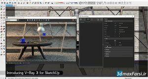 معرفی پلاگین رندرینگ ویری برای اسکچاپ introducing vray 3 for sketchup