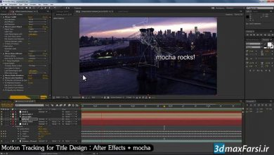 Photo of آموزش موشن ترکینگ : طراحی تایتل افترافکت Motion Tracking After Effects