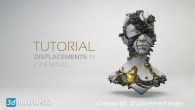 Photo of آموزش ساخت تکسچر سینما فوردی Cinema 4d : displacement maps