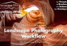 دانلود پریست لایتروم اکشن فتوشاپ عکاسی منظره Landscape Photography Workflow