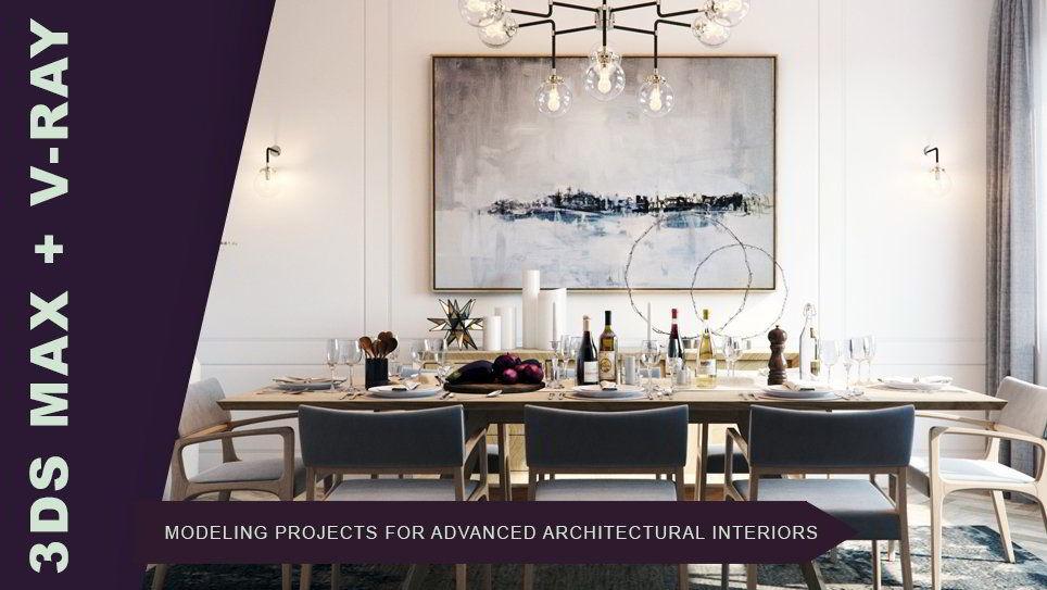 دانلود آموزش مدل سازی پروژه ها برای فضای داخلی معماری Skillshare – 3ds Max + Vray: Modeling Projects for Advanced Architectural Interiors