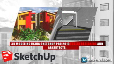 آموزش مدلسازی معماری با نرم افزار اسکچاپ Skillshare – 3D Modeling using SketchUp Pro for 3D Designers and Architects (3D Modeling)