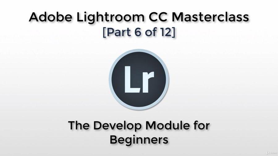 آموزش کار با ماژول توسعه برای مبتدیان لایت روم سی سی Udemy – Adobe Lightroom CC – The Develop Module for Beginners