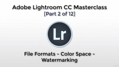 آموزش لایت روم Adobe Lightroom CC - File Formats, Color Space, Watermarking