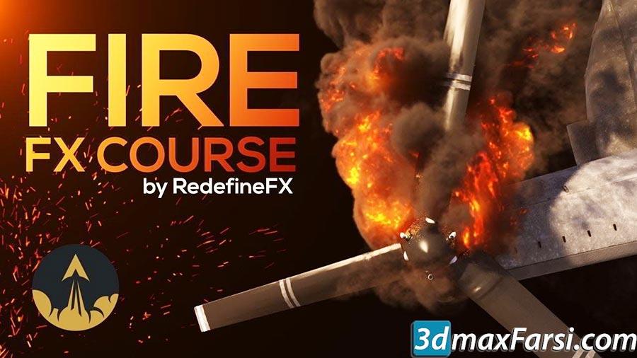 شبیه سازی آتش دود تری دی مکس RedefineFX – Phoenix FD Fire & Smoke FX Course