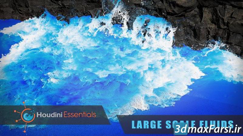 آموزش شبیه سازی جریان آب در مقیاس بالا CGCircuit – Houdini Essentials: Large Scale Fluids