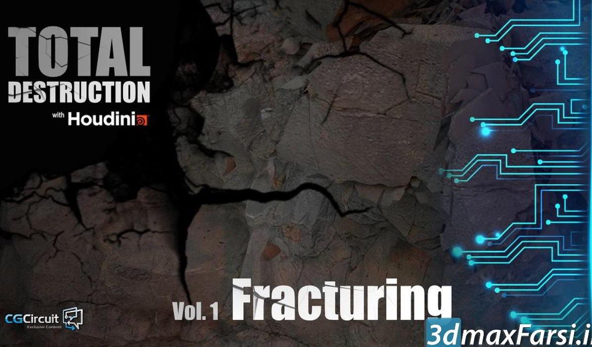 دانلود رایگان آموزش تخریب هودینی CGCircuit – Total Destruction: Vol.1 Fracturing